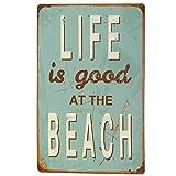 Blechschild LIFE IS GOOD AT THE BEACH 20x30 cm