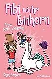 Fibi und ihr Einhorn (Bd.7) - Ganz schön vielseitig