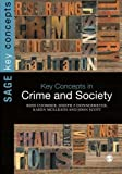 Key Concepts in Crime and Society (SAGE Key Concepts series) by Ross Coomber (2015-01-02)