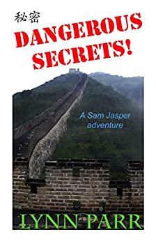 Dangerous Secrets: A Sam Jasper Adventure by [Parr, Lynn]