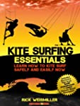Kite Surfing Essentials - Learn How t...