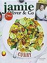 Jamie Oliver & Co Curry par Oliver