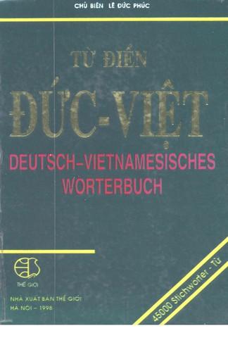 Deutsch-Vietnamesisches Wörterbuch. Tu Dien/Duc-Viet. 45000 Stichwörter