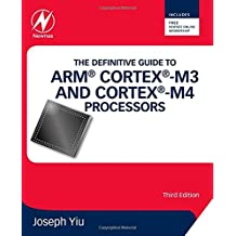 The Definitive Guide to ARM® Cortex®-M3 and Cortex®-M4 Processors