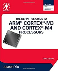 Definitive Guide to ARM Cortex-M3 and Cortex-M4 Processors