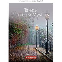 Schwerpunktthema Abitur Englisch: Crime Stories: Textheft