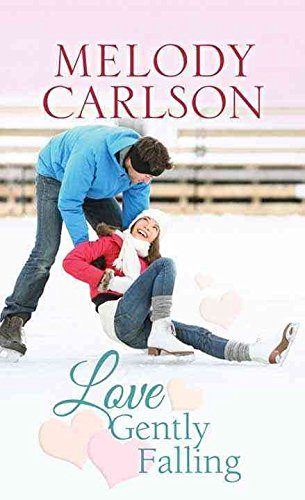 [(Love Gently Falling)] [By (author) Melody Carlson] published on (March, 2015)