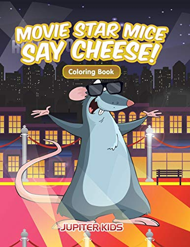 Movie Star Mice Say Cheese! Coloring Book