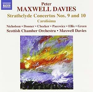 Maxwell Davies: Strathclyde Concertos 9 & 10 [Peter Maxwell Davies] [Naxos: 8572356]
