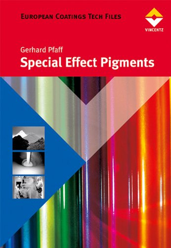 Special Effect Pigments: Technical Basics and Applications (American Coatings Literature) - Special Effect Pigments