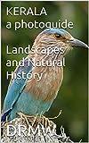 KERALA a photoguide Landscapes and Natural History