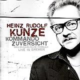 Kommando Zuversicht - Das musikalische Hörbuch - Live in Bremen