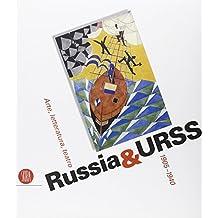Russia & URSS. Arte, letteratura, teatro 1905-1940. Catalogo della mostra (Genova, 26 ottobre 2006-14 gennaio 2007). Ediz. illustrata