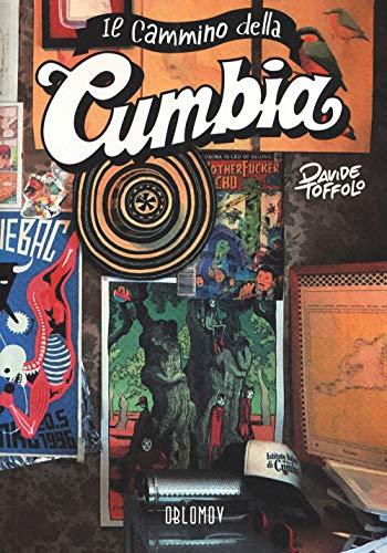 Il cammino della Cumbia