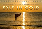Emotionale Momente: Sylt in Gold. (Tischkalender 2018 DIN A5 quer): Die Insel Sylt hat den schönsten Sonnenuntergang, so die Meinung aller ... ... Orte) [Kalender] [Apr 01, 2017] Gerlach, Ingo