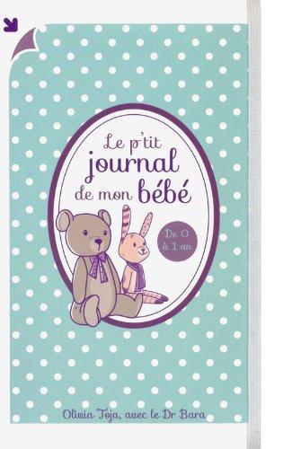 Le p'tit journal de mon bébé par Olivia TOJA