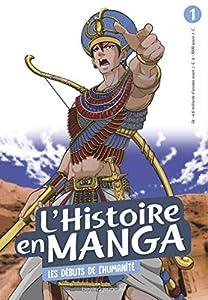 L'Histoire en Manga Edition simple Les débuts de l'humanité