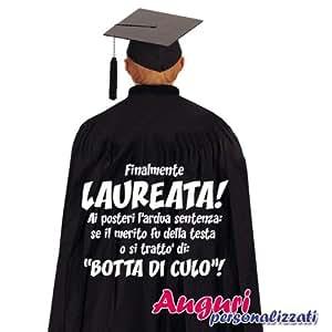 """Mantello di laurea regalo originale e divertente """"Finalmente laureata"""""""