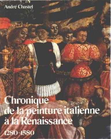 Chronique de la peinture italienne à la Renaissance : 1280-1580