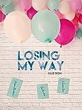 Losing my Way (Saga Losing t. 5)