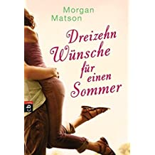 Dreizehn Wünsche für einen Sommer