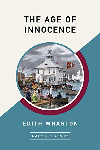 The Age of Innocence (AmazonClassics Edition) (English Edition)