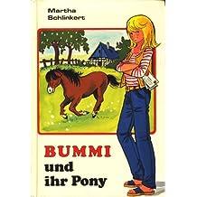 Bummi und ihr Pony. ( Ab 8 J.)