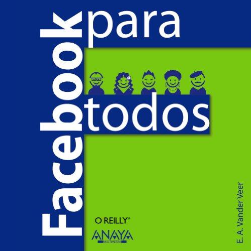 Facebook para todos (Títulos Especiales) por E. A. Vander Veer