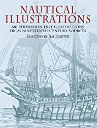 Nautical Illustrations: 681 Royalty-Free Illustrations from Nineteenth-Century Sources (Dover Pictorial Archive) (2003-08-22)