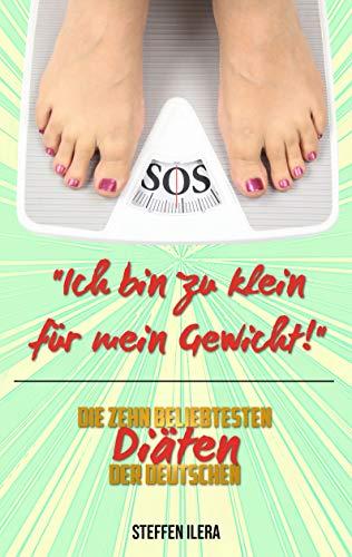 Ich bin zu klein für mein Gewicht: Die zehn beliebtesten Diäten der Deutschen