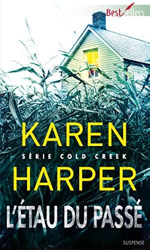 L'étau du passé : T1 - Cold Creek par Karen Harper