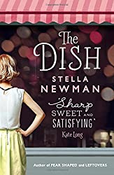 The Dish by Stella Newman (2015-05-21)