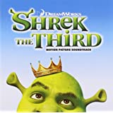 Shrek the Third [Motion Picture Soundtrack]