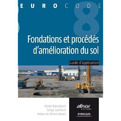 Fondations et procédés d'amélioration du sol (Eurocode t. 8)