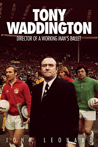 Tony Waddington: Director of a Working Man's Ballet (English Edition)