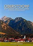 Oberstdorf: Der Süden Deutschlands
