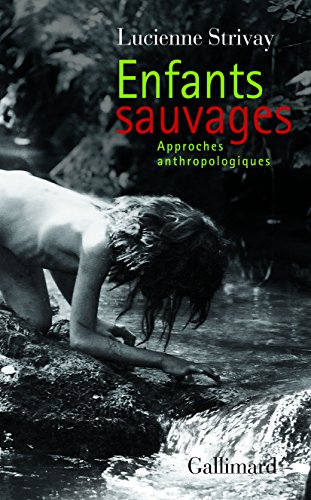 Enfants sauvages: Approches anthropologiques