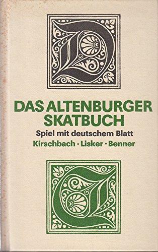 Das Altenburger Skatbuch. Spiel mit deutschem Blatt
