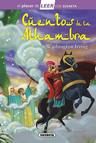 Cuentos de la Alhambra (El placer de LEER con Susaeta - nivel 4) por Washington Irving