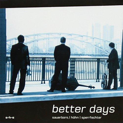 Better Days (Shs-audio)