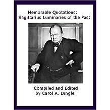 Memorable Quotations: Sagittarius Luminaries of the Past (English Edition)