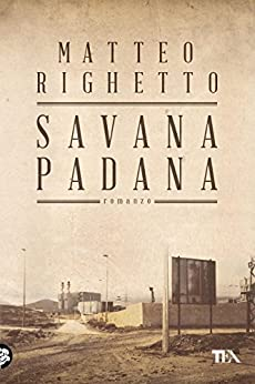 Savana Padana di [Righetto, Matteo]