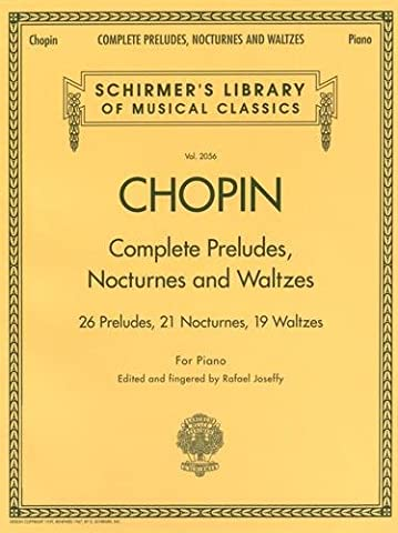 Frederic Chopin Complete Preludes, Nocturnes And Waltzes (Updated
