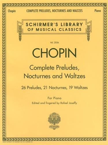 Chopin Complete Preludes, Nocturnes and Waltzes: Piano Solos (Schirmer's Library of Musical Classics) por From G. Schirmer