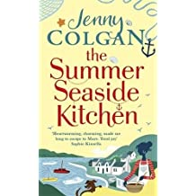 The Summer Seaside Kitchen: The sunniest, happiest holiday read of 2017