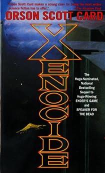 Xenocide: Volume Three of the Ender Quintet par [Card, Orson Scott]
