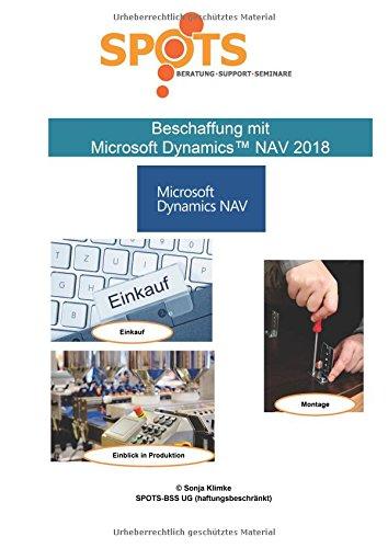 Microsoft DynamicsTM NAV2018 / Beschaffung mit Microsoft DynamicsTM NAV2018/Bd. 3: Einkauf, Montage und Einblick in Produktion