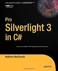 Pro Silverlight 3 in C# (Expert's Voice in Silverlight)