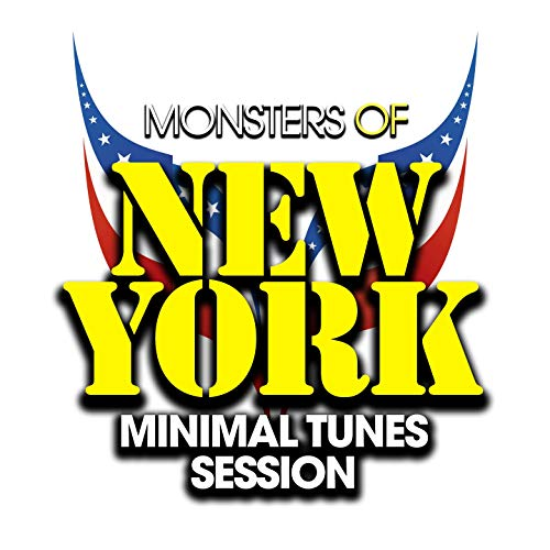 Monsters of New York Minimal Tunes Session - Von York Monster New