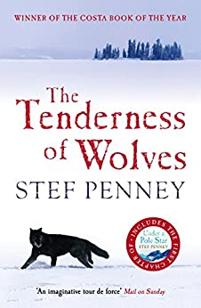 The Tenderness of Wolves by [Penney, Stef]